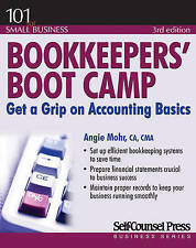 Bookkeepers' Boot Camp: Get a Grip on Accounting Basics by Angie Mohr (Paperback