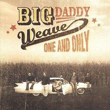 BIG DADDY WEAVE : One and Only CD Christian Music