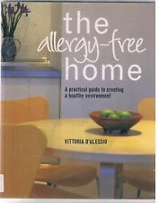 The Allergy - Free Home, practical guide creating healthy environment, D'Alessio
