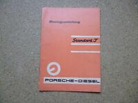 PORSCHE-DIESEL Standard T Original Montageanleitung  8.60