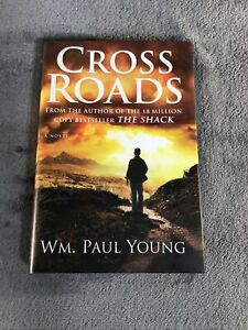 Cross Roads by William Paul Young (2012, Hardcover)