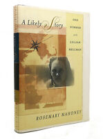 Rosemary Mahoney A LIKELY STORY One Summer with Lillian Hellman 1st Edition 1st