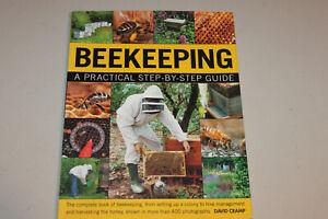 Beekeeping A Practical Step by Step Guide. Honeybees, honey harvesting, hives