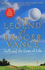 The Legend of Bagger Vance: A Novel of Golf and the Game of Life: By Pressfie...