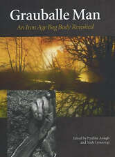 NEW Grauballe Man: An Iron Age Bog Body Revisited (JUTLAND ARCH SOCIETY)