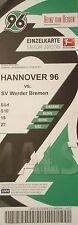 TICKET BL 2015/16 Hannover 96 - Werder Bremen