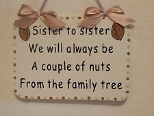 Lovely Decorative Handcrafted Wooden Sign SISTER TO SISTER