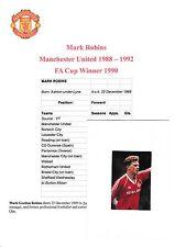 MARK ROBINS MANCHESTER UNITED 1988-1992 ORIGINAL HAND SIGNED MAGAZINE CUTTING