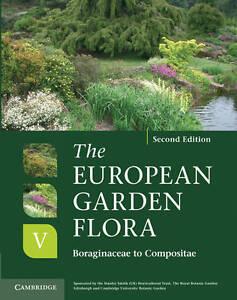 The European Garden Flora 5 Volume Hardback Set: The European Garden Flora Flowe