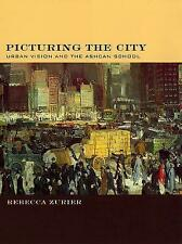 Picturing the City: Urban Vision and the Ashcan School-ExLibrary