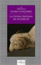 La Cocina Cristiana de Occidente Fabula Tusquets Editores