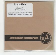 (FS878) Its A Buffalo, Broken Toy / Climb Climb - 2006 DJ CD