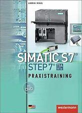 SIMATIC S7 - STEP 7: Praxistraining: Schülerbuch, 1. Auf...   Buch   Zustand gut