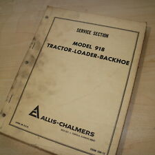 ALLIS CHALMERS 918 TRACTOR Loader Backhoe Service Repair Shop Manual book owner