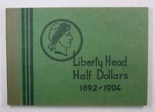 Meghrig Used Empty Coin book Liberty Head Half Dollars 1892-1904