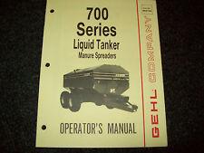 Gehl 700 Series Liquid Tankers Manure Spreaders Operators Manual Form 903748