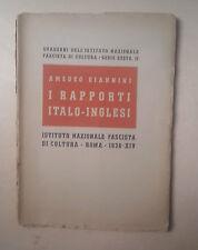 QUADERNI ISTITUTO NAZIONALE FASCISTA AMEDEO GIANNINI RAPPORTI ITALO-INGLESI 1936