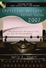 Christian Writer's Market Guide: Christian Writers' Market Guide 2007 : The...