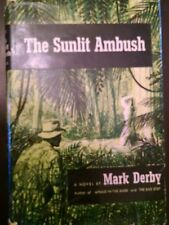 The Sunlit Ambush by Mark Derby 1955
