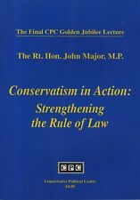 "JOHN MAJOR - ""CONSERVATISM IN ACTION: STRENGTHENING THE RULE OF LAW"" (1996)"