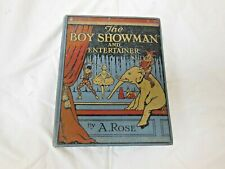 THE BOY SHOWMAN AND ENTERTAINER BY A.ROSE  HARDBACK BOOK