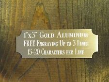 """1""""x3"""" GOLD NAME PLATE ART-TROPHIES-GIFT-TAXIDERMY-FLAG CASE FREE CUSTOM ENGRAVED"""