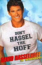 Dont Hassel the Hoff: The Autobiography