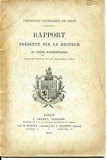 Université Catholique de Lille - Rapport du Recteur 1878