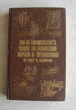 1977 First Edition Book Do It Yourself Guide to Furniture Repair Refinishing