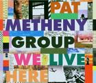 Pat Metheny Group - We Live Here (NEW CD)