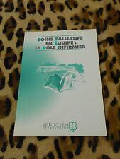 SOINS PALLIATIFS EN EQUIPE : LE ROLE INFIRMIER - UPSA, 2001