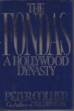 BIOGRAPHY , THE FONDA'S , A HOLLYWOOD DYNASTY by PETER COLLIER