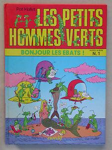BD Mallet Les petits hommes verts Bonjour les Ebats Super Album Eurédif 1984