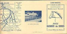 ENHIEN-LES-BAINS CASINO MUNICIPAL CALENDRIER DES COURSES 1953