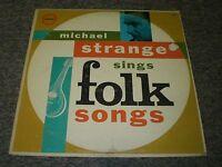 Michael Strange Sings Folk Songs~Craftsmen C-8044~1960's~FAST SHIPPING