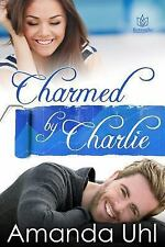 Charmed by Charlie, Uhl, Amanda, Good Book