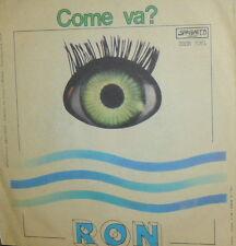 """RON - ROSALINO CELLAMMARE ( LUCIO DALLA ) 7"""" OCCHI VERDI MARI CALMI '78 COME VA?"""