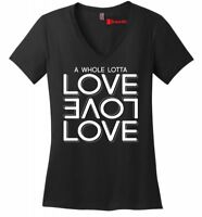 Whole Lot Of Love Ladies V-Neck T Shirt Cute Valentines Day Gift Graphic Tee Z5
