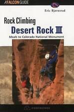 Rock Climbing Desert Rock III: Moab To Colorado National Monument (Regional Rock