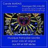 Carole Marais, Georges Delvallée CD musique sacrée voix et orgue