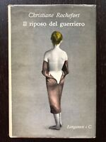 Il riposo del guerriero -Christiane Rochefort - Longanesi - 1961
