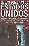 En las Sombras de Estados Unidos: Narraciones de Inmigrantes Indocumentados (Voi