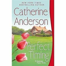 Perfect Timing: A Harrigan Family Novel by Anderson, Catherine, Good Book