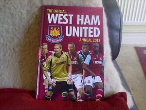 West Ham United Annual 2013 Hardback English Sport Rob Pritchard Grange 2012 UK