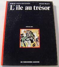 L'ILE AU TRESOR . HUGO PRATT de  STEVENSON . BD EO . LES HUMANOÏDES ASSOCIES