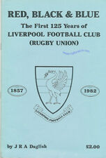 """LIVERPOOLRFC - """"Red Black & Blue - 1st 125 years""""by JRA Daglish RUGBY BOOKLET"""