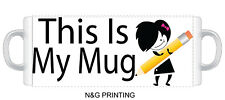 087 - THIS IS MY MUG - Funny Novelty gift 11oz Mug