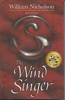 Very Good, The Wind Singer, Nicholson, William, Paperback