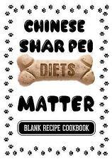 Chinese Shar Pei Diets Matter : Grain Free Dog Food Recipes, Blank Recipe.