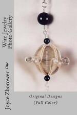 Wire Jewelry Photo Gallery : Original Designs by Joyce Zborower (2013,...